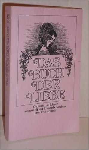 Das Buch Der Liebe Gedichte U Lieder Ausgew Von