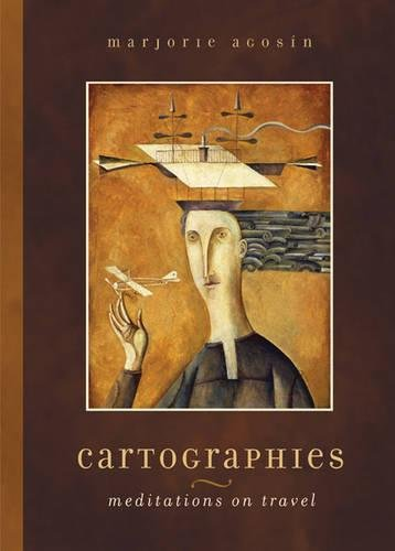 Cartographies: Meditations on Travel