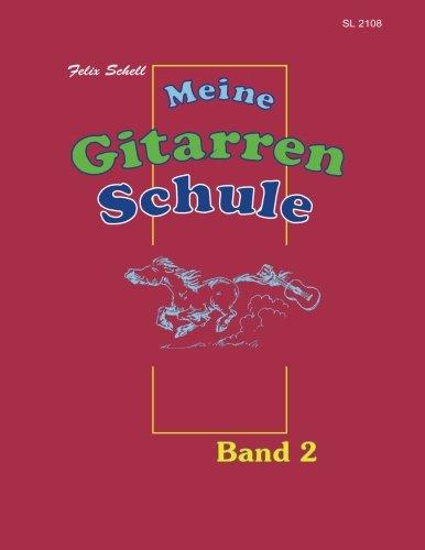 Gitarrenschule Band - Meine Gitarrenschule Band 2: für Kinder ab 7 (Volume 2) (German Edition)