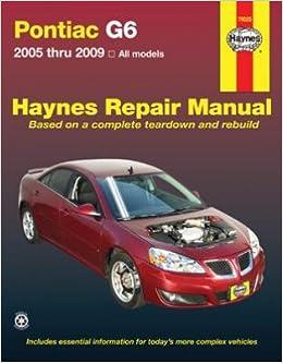Haynes Repair Manual for Pontiac G6 2005 thru 2009 (79025 ...