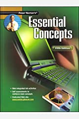 Peter Norton's Introduction to Computers Fifth Edition,  Essential Concepts, Student Edition Hardcover