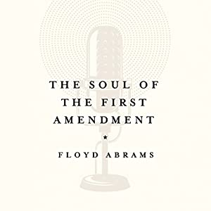 The Soul of the First Amendment Audiobook