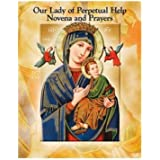 Our Lady of Perpetual Help Novena & Prayer Book.