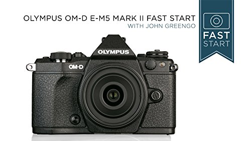 olympus-om-d-e-m5-mark-ii-fast-start