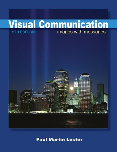 Visual Communication: Images with Messages [Paperback] [2010] (Author) Paul Martin Lester pdf