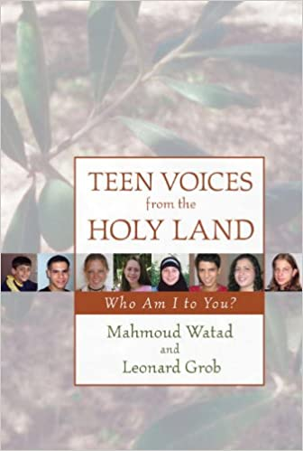 Epub Gratis Teen Voices From The Holy Land: Who Am I To You?