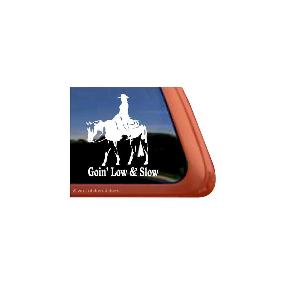 Goin Low & Slow Western Pleasure Paint Horse Trailer Vinyl Window Decal Sticker