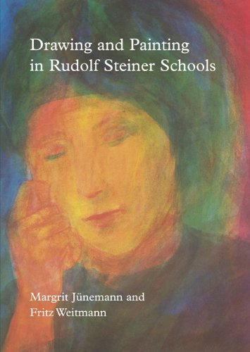 Drawing And Painting In Rudolf Steiner Schools (Learning Resources: Rudolf Steiner Education)