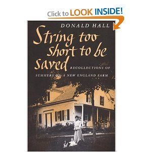String Too Short to Be Saved - Recollections of Summers on a New England Farm