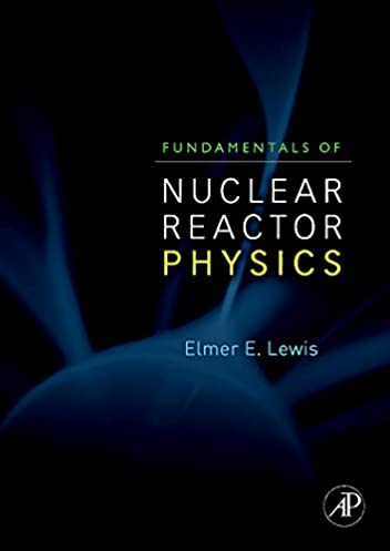 buy fundamentals of nuclear reactor physics book online at low rh amazon in fundamentals of nuclear reactor physics solution manual pdf BWR Reactor Core