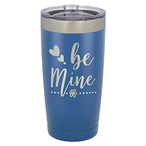 - BE MINE Blue 20 oz Drink Tumbler With Straw | Engraved Stainless Steel Travel Mug | Funny Quote Gift Idea | OnlyGifts.com