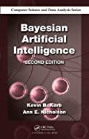 Bayesian Artificial Intelligence, 2nd Edition Front Cover
