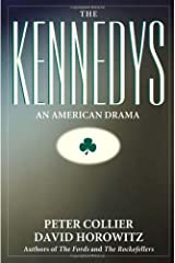 The Kennedys: An American Drama Paperback
