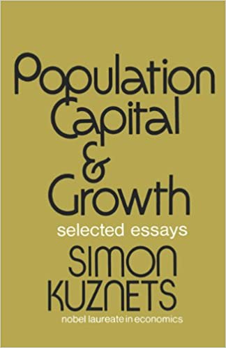 population capital growth selected essays simon kuznets  population capital growth selected essays simon kuznets 9780393334517 com books