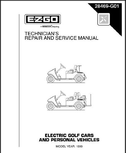 EZGO 28469G01 1999 Technician's Repair and Service Manual For Electric Golf Cars & Personal Vehicles