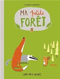 Ma petite forêt par Katrin Wiehle