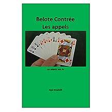 Belote Contrée - Les appels aux As (French Edition)
