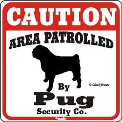 Dog-Yard-Sign-Caution-Area-Patrolled-By-Pug-Security-Company