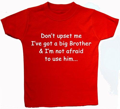 A nbsp;à Suis shirt enfant Je Et Red hauts Pas Big L'utilisation Brother I've Upset T 0 nbsp;ans Bébé Affraid Pour 5 Don't Me Ne Got wqIv1I