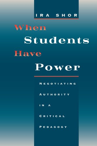 When Students Have Power: Negotiating Authority In A Critical Pedagogy