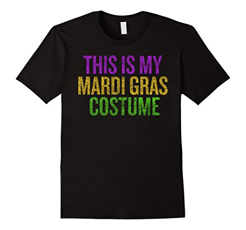 This is my Mardi Gras Carnaval Costume Distressed Funny Shi