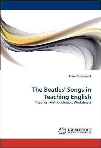 The Beatles' Songs in Teaching English: Theories, Methodologies ...