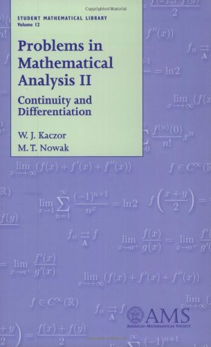 Problems in Mathematical Analysis II: Continuity and Differentiation (Student Mathematical Library, Vol. 12)