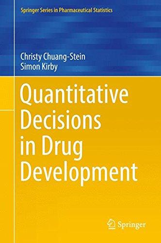 Quantitative Decisions In Drug Development  Springer Series In Pharmaceutical Statistics