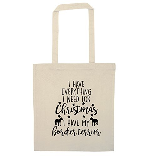 (I Have Everything I Need For Christmas I Have My Border Terrier Tote Bag Funny Canvas Totes Shopping Bags Shopper Tote Causal Gifts for Women for Men)