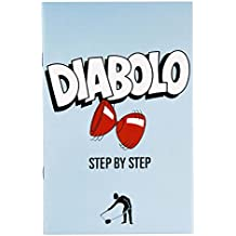 A step by step guide to the art of the Diabolo by Butterfingers Books