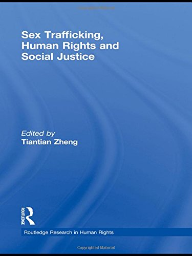 Sex Trafficking, Human Rights, and Social Justice...