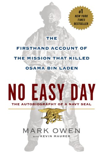 No Easy Day: The Firsthand Account of the Mission that Killed Osama Bin Laden cover