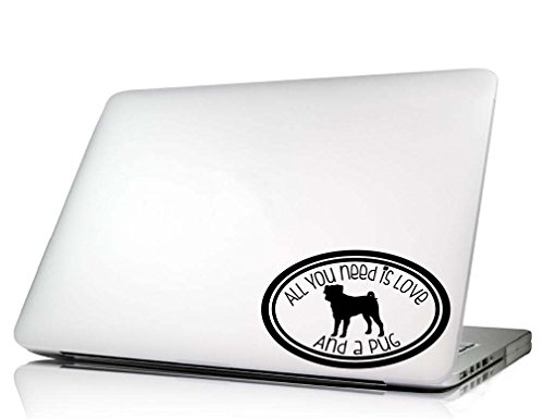 Dog Laptop Decal - All you need is love cute oval dog vinyl sticker art (Pug)