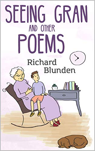 Seeing Gran And Other Poems Kindle Edition By Richard