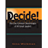 Decide! The One Common Denominator of All Great Leaders