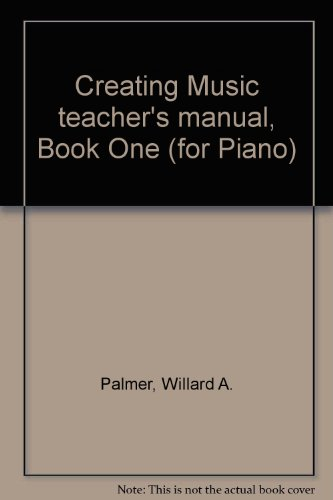 creating music teachers manual book one for piano