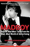img - for Richard Kirshenbaum: Madboy (Paperback); 2011 Edition book / textbook / text book