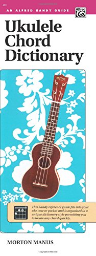 Ukulele Chord Dictionary: Handy Guide (Alfred Handy Guide)