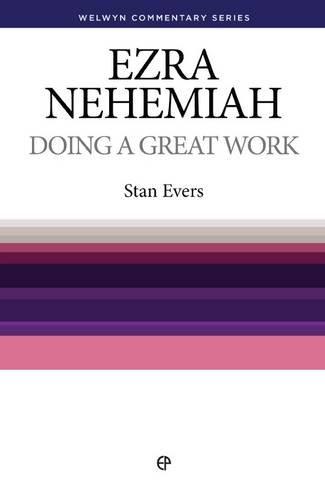 Wcs Ezra Nehemiah: Doing a Great Work (Welwyn Commentary S) ebook
