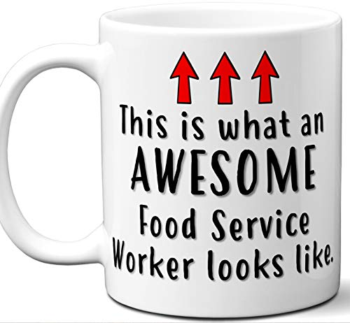 Gift For Food Service Worker. Funny This is What An Awesome Looks Like Mug. Cool, Cute, Unique Coffee Mug, Tea Cup Idea for Men, Women, Birthday, Christmas, Coworker. -