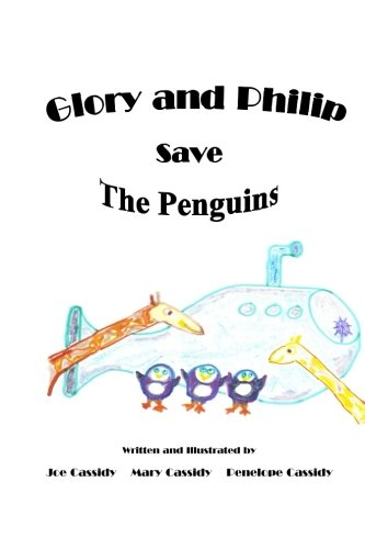 Glory and Philip Save the Penguins (Volume 2) ebook