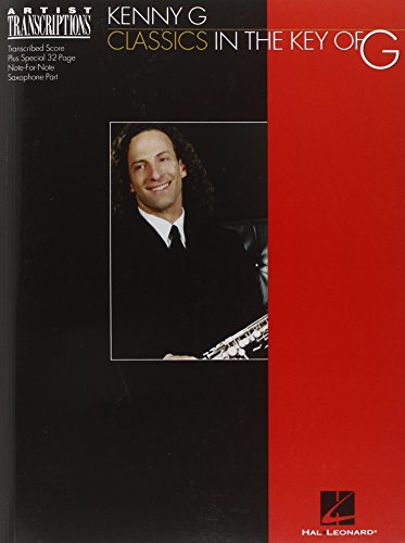Soprano Sheet Music - Kenny G - Classics in the Key of G: Soprano and Tenor Saxophone (Artist Transcriptions)