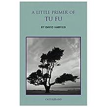 A Little Primer of Tu Fu