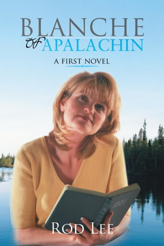 BLANCHE OF APALACHIN: A first novel