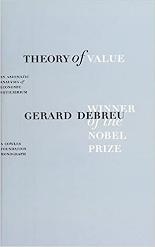 Theory Of Value An Axiomatic Analysis Economic Equilibrium Cowles Foundation Monographs Series 9780300015591 Economics Books Amazon