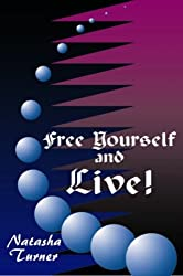 Free yourself and Live