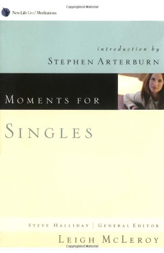 Moments for Singles (New Life Live! Meditations)