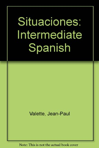 Situaciones: Intermediate Spanish (Spanish Edition)