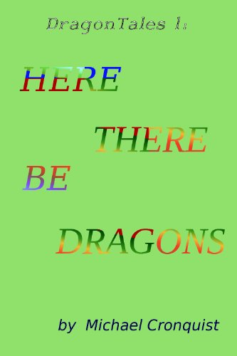 Here There Be Dragons (Dragon Tales Book 1) (English Edition)