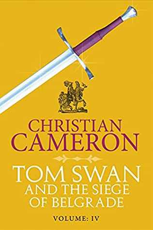 book cover of Tom Swan and the Siege of Belgrade: Part Four